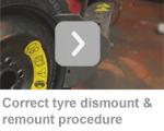 correct tyre dismount & remount procedure